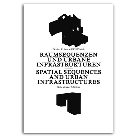 Spatial Sequences and Urban Infrastructures
