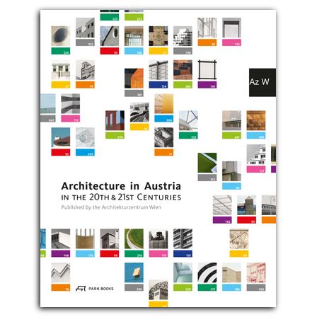 Architecture in Austria in the 20th and 21st Centuries